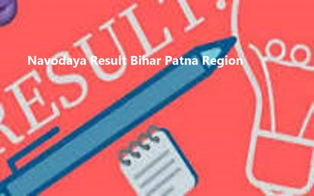 Navodaya Result 2020 5th 6th Bihar Patna Region