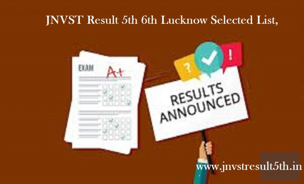 JNVST Result 2020 5th 6th Lucknow Selected List,