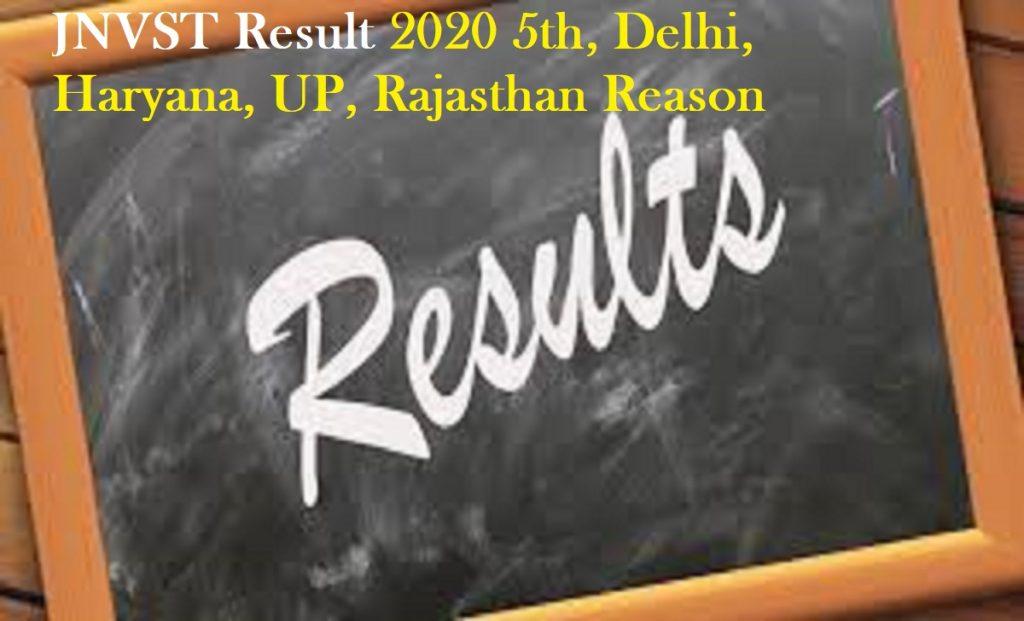 JNVST Result 2020 5th, Delhi, Haryana, UP, Rajasthan Reason