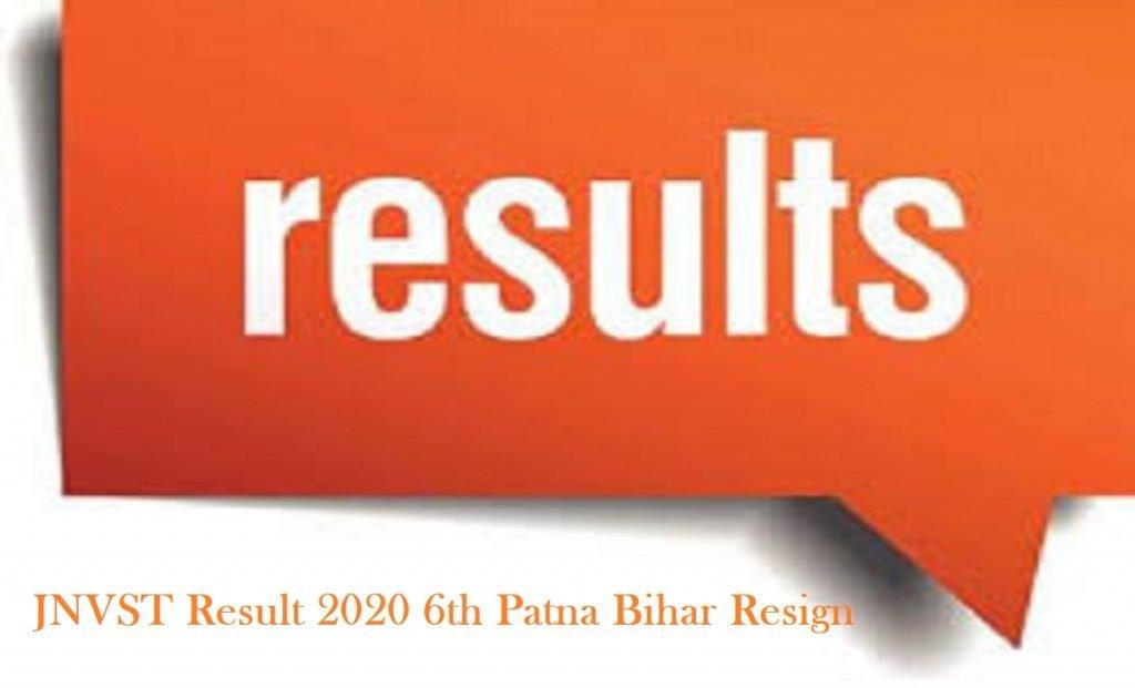 JNVST Result 2020 6th Patna Bihar Resign
