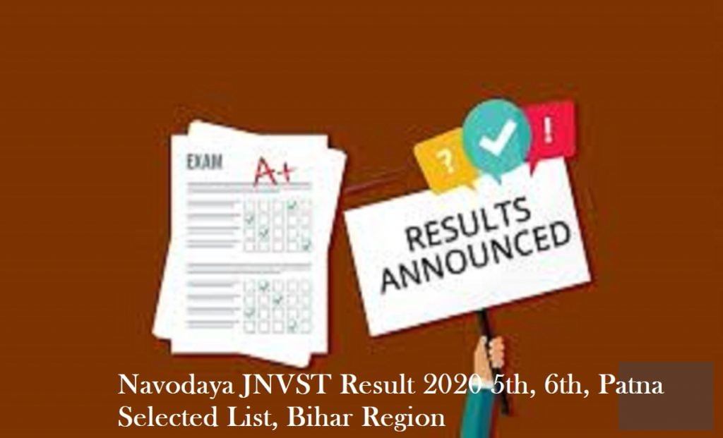 Navodaya JNVST Result 2020 5th, 6th, Patna Selected List, Bihar Region